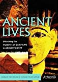 Ancient Lives: Daily Life in Egypt of the Pharaohs (003000733X) by John Romer