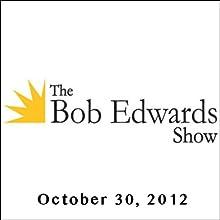 The Bob Edwards Show, Vivek Wadhwa and R. M. Douglas, October 30, 2012  by Bob Edwards