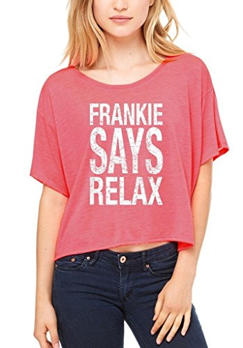 Shop4Ever® Frankie Says Relax Flowy T-Shirt  - 7 Colors - S to XL