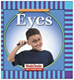 Eyes (Let's Read About Our Bodies) (0836830636) by Klingel, Cynthia Fitterer