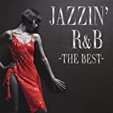JAZZIN�� R&B -THE BEST-
