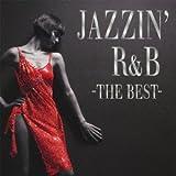JAZZIN' R&B -THE BEST-