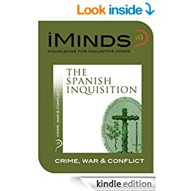 The Spanish Inquisition: Crime, War & Conflict