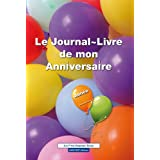 Le Journal-Livre de mon Anniversairepar Nadia Lahlou
