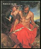 img - for Rubens and His Age (Dutch Edition) book / textbook / text book
