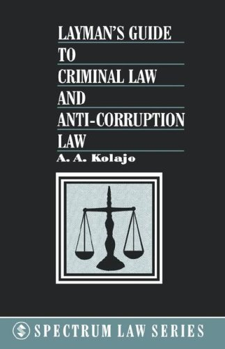 Layman's Guide to Criminal Law and Anti-Corruption Law (Early Learning Science Series for Africa)