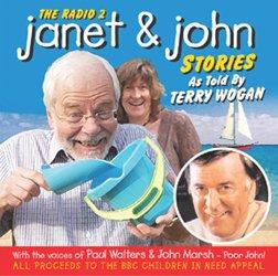 Terry Wogan - The Radio 2 Janet & John Stories - Zortam Music