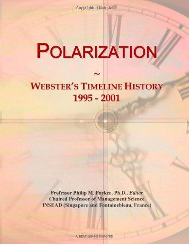 Polarization: Webster'S Timeline History, 1995 - 2001