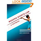 Modern Sports Law: A Textbook
