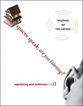 Free Spaces Speak, Are You Listening?: Experiencing Aural Architecture Ebook & PDF Download