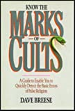 Know the Marks of Cults (0896932362) by Breese, Dave