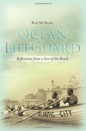 Ocean LifeGuard: Reflections from a Son of the Beach