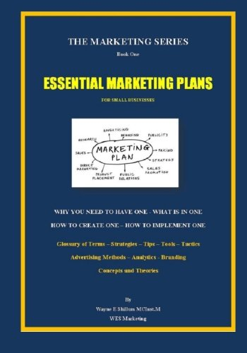 Essential Marketing Plans (color version): Volume 1 (The Marketing Series)