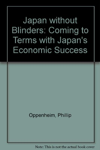 Japan Without Blinders: Coming to Terms With Japan's Economic Success PDF