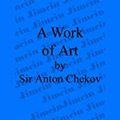A Work of Art | [Anton Chekhov]