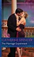 The Marriage Experiment (Mills & Boon Modern) (Secret Passions, Book 1)