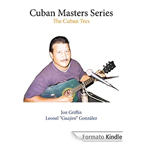 Cuban Masters Series: The Cuban Tres