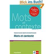 Mots et contexte - Neubearbeitung: Thematischer Oberstufenwortschatz Französisch