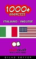 1000+ Esercizi Italiano - Inglese (ChitChat WorldWide)