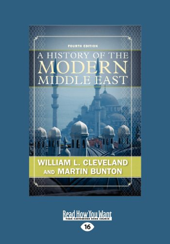 A History of the Modern Middle East (Large Print 16pt), Volume 1