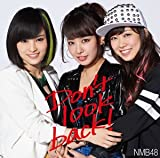 Don't look back![劇場版] [CD] NMB48
