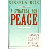 Strategy for Peace: Human Values and the Threat of War (0679728511) by Bok, Sissela