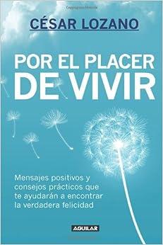 Por el placer de vivir (New Ed.) (Spanish Edition) (Spanish) Paperback