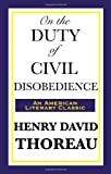 ISBN: 1604592931 - On the Duty of Civil Disobedience