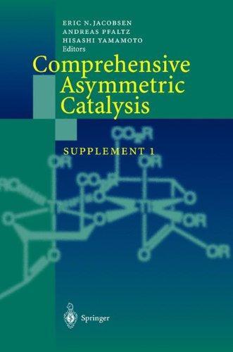 Comprehensive Asymmetric Catalysis: Supplement 1