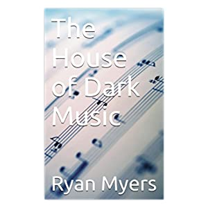 The House of Dark Music