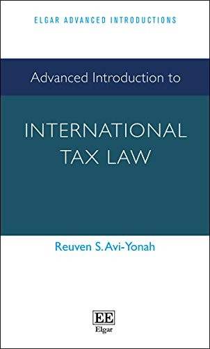 Advanced Introduction to International Tax Law (Elgar Advanced Introductions series)