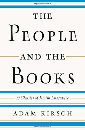 The People and the Books: 18 Classics of Jewish Literature (Classics Literature compare prices)
