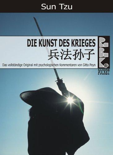 Sun Tzu - Sun Tzu - Über die Kunst des Krieges - Mit psychologischen Kommentaren (RaBaKa-Pockets)