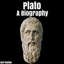 Plato: A Biography Audiobook by Kari Walton Narrated by  5395 Media LLC