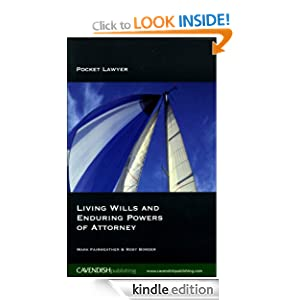 Living Wills and Enduring Powers of Attorney (Pocket Lawyers) Mark Fairweather and Rosy Border