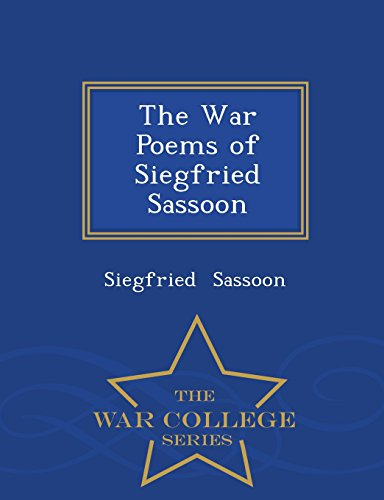 siegfried sassoon counter attack essay Siegfried sassoon the poetry of siegfried sassoon analytical essay by yobette the poetry of siegfried sassoon counter-attack.