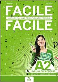 Facile facile A2 Italiano per studenti stranieri A2 livello elementare PDF