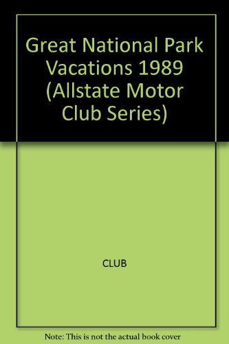 great-national-park-vacations-1989-allstate-motor-club-series