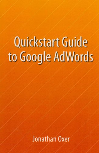 Quickstart Guide To Google AdWords