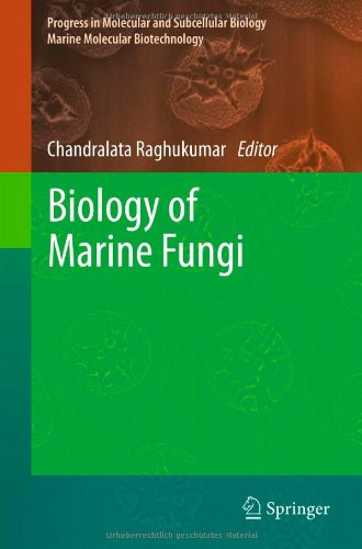 Biology of Marine Fungi (Progress in Molecular and Subcellular Biology / Marine Molecular Biotechnology)
