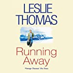 Running Away | Leslie Thomas