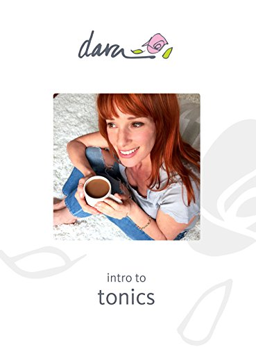 Dara - Intro to Tonics by Dara Dubinet