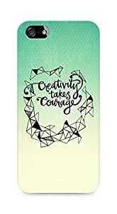 AMEZ creativity takes courage Back Cover For Apple iPhone 5s