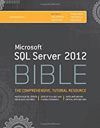 Microsoft SQL Server 2012 Bible (Bible (Wiley))