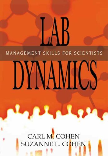Lab Dynamics: Management Skills for Scientists