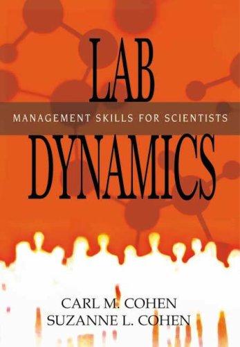 Lab Dynamics: Management Skills for Scientists