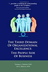 The Third Domain of Organizational Excellence: The People Side of Business