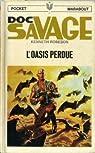 Doc Savage : L'Oasis Perdue
