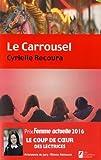 vignette de 'Le Carrousel (Cyrielle Recoura)'