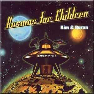 Kim & Buran - Kosmos For Children